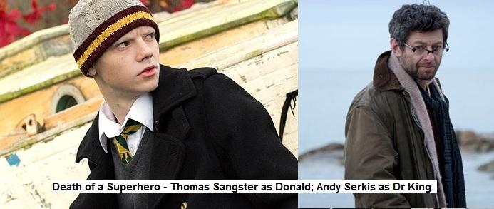 Death of a Superhero - Sangster Serkis