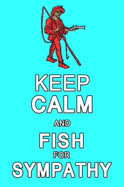 Head cold: Keep calm and fish for sympathy