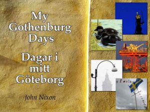 My Gothenburg Days 1