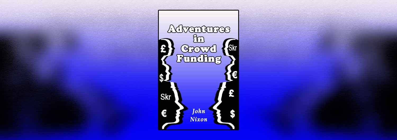 Adventures in Crowd Funding header