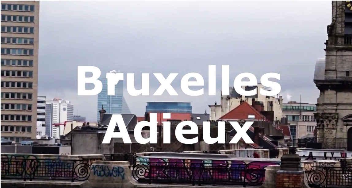 Bruxelles Adieux