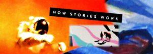 How stories work header