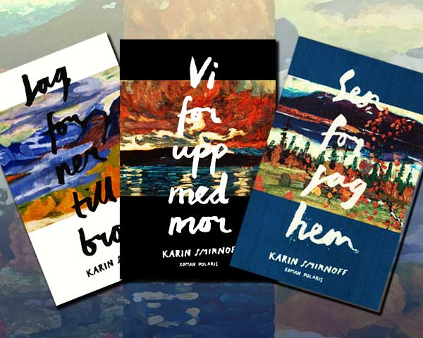The Jana Kippo trilogy by Karin Smirnoff
